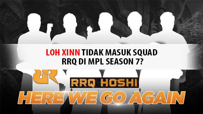 Xinn Tidak Masuk Squad RRQ